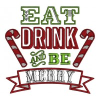 Eat Drink And Be Merry Candy Canes Banner Christmas Applique Machine Embroidery Design Digitized Pattern