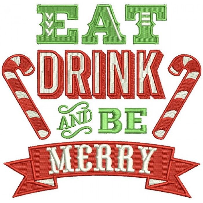 Eat Drink And Be Merry Candy Canes Banner Christmas Filled Machine Embroidery Design Digitized Pattern