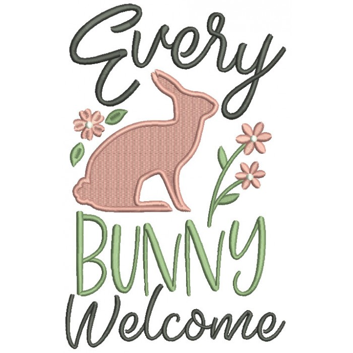 Every Bunny Welcome Easter Filled Machine Embroidery Design Digitized Pattern