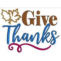 Give Thanks Autumn Leaves Applique Machine Embroidery Design Digitized Pattern