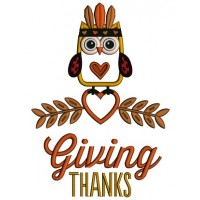 Giving Thanks Cute Owl With Indian Feathers Thanksgiving Applique Machine Embroidery Design Digitized Pattern