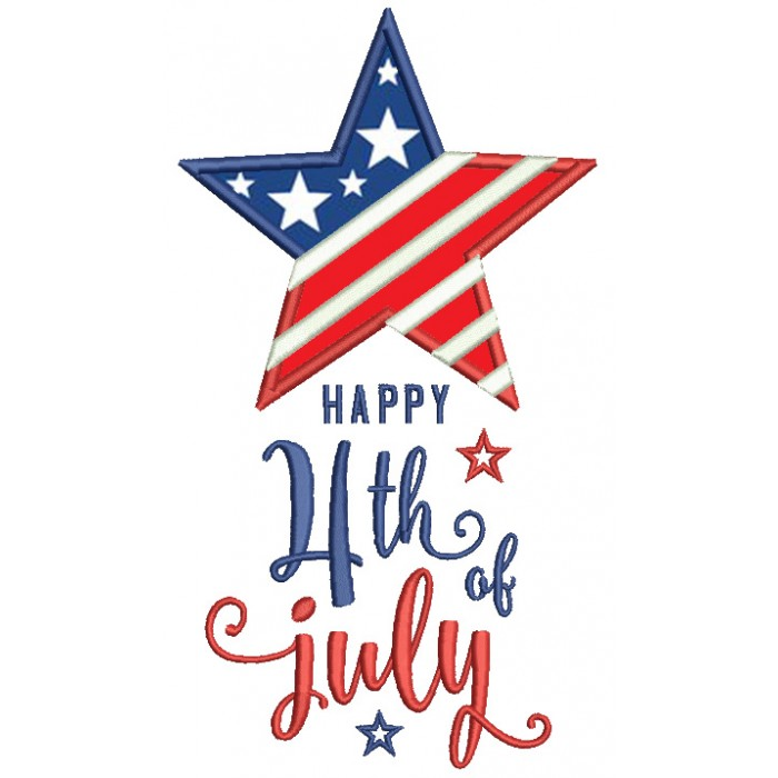 Happy 4th Of July Star With American Flag Patriotic Applique Machine Embroidery Digitized Design Pattern