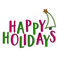 Happy Holidays Christmas Applique Machine Embroidery Design Digitized Pattern