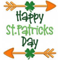 Happy St. Patricks Day With Two Arrows Applique Machine Embroidery Design Digitized Pattern