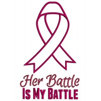 Her Battle Is My Battle Breast Cancer Awareness Ribbon Applique Machine Embroidery Design Digitized Pattern