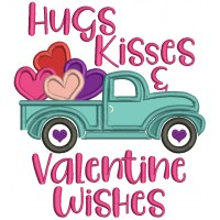 Hugs Kisses And Valentine's Wishes Truck With Hearts Applique Machine Embroidery Design Digitized Pattern