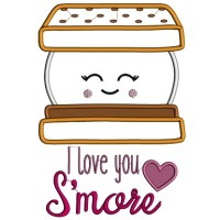 I Love You Smore Applique Machine Embroidery Design Digitized Pattern