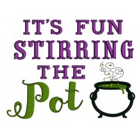 It's Fun Stirring The Pot Halloween Applique Machine Embroidery Design Digitized Pattern