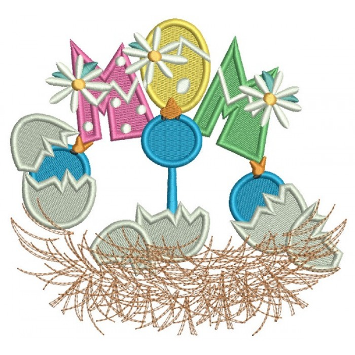 MOM Easter Eggs Filled Machine Embroidery Design Digitized Pattern