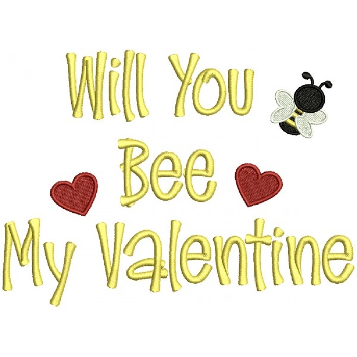 Will You Bee My Valentine Filled Machine Embroidery Design Digitized Pattern