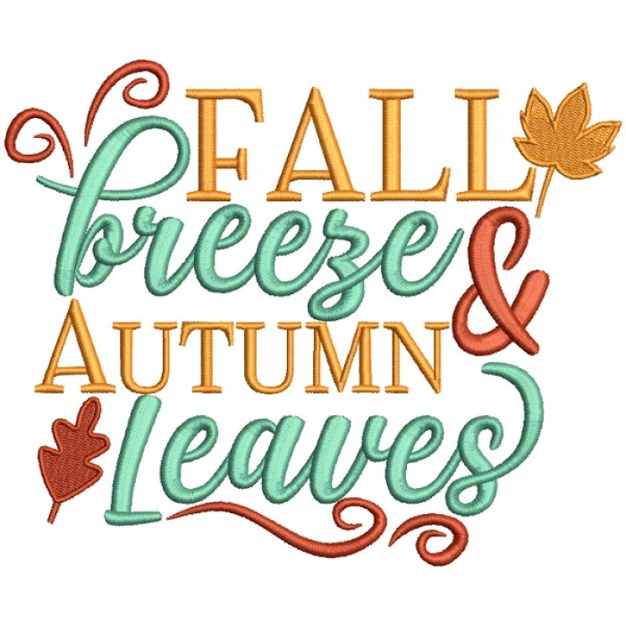Fall Breeze And Autumn Leaves Fall Thanksgiving Filled Machine Embroidery Design Digitized Pattern