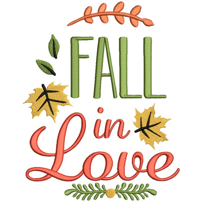 Fall In Love Leaves Filled Machine Embroidery Design Digitized Pattern