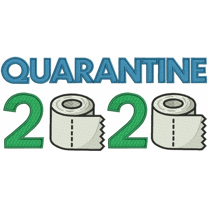 Quarantine 2020 Toilet Paper Filled Machine Embroidery Design Digitized Pattern