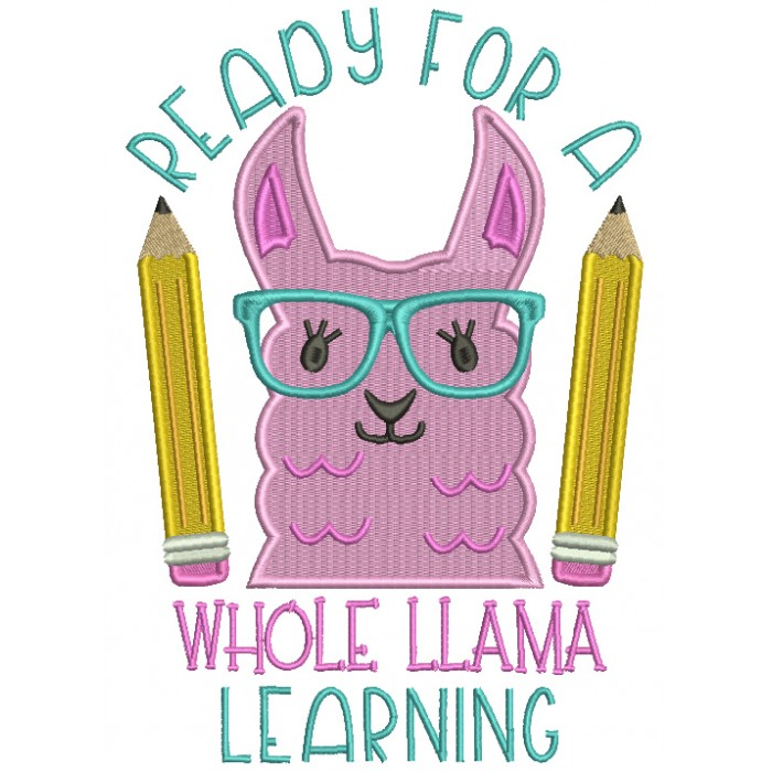 Ready For A Whole Llama Learning School Filled Machine Embroidery Design Digitized Pattern