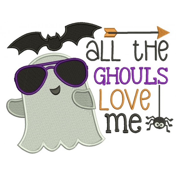All The Ghouls Love Me Ghost Wearing Cool Sunglasses Halloween Filled Machine Embroidery Design Digitized Pattern