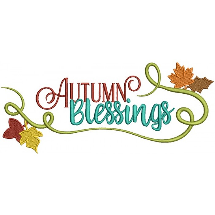 Autumn Blessings Fall Filled Machine Embroidery Design Digitized Pattern