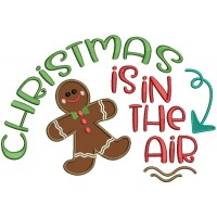 Christmas Is In The Air Gingerbread Man Applique Machine Embroidery Design Digitized Pattern