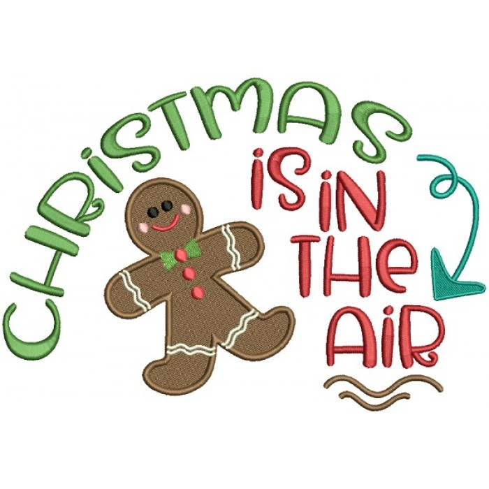 Christmas Is In The Air Gingerbread Man Filled Machine Embroidery Design Digitized Pattern