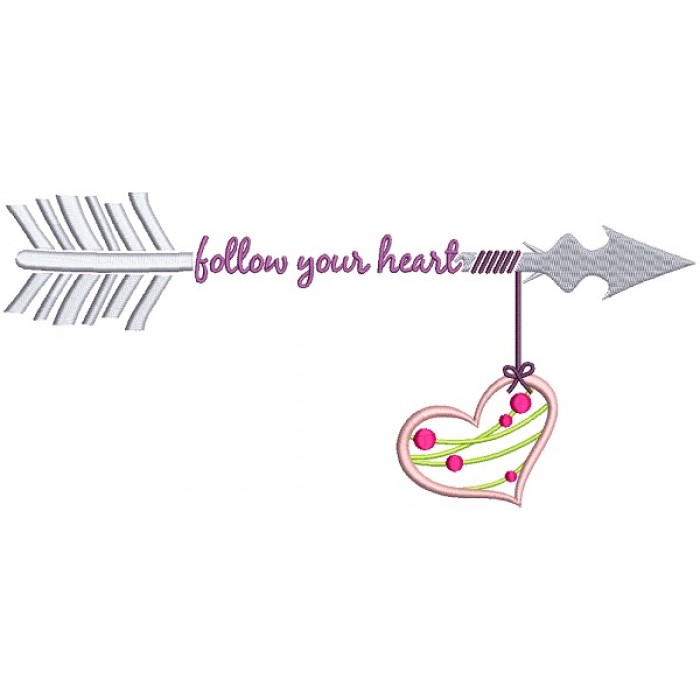 Follow Your Heart Long Arrow Filled Machine Embroidery Design Digitized Pattern