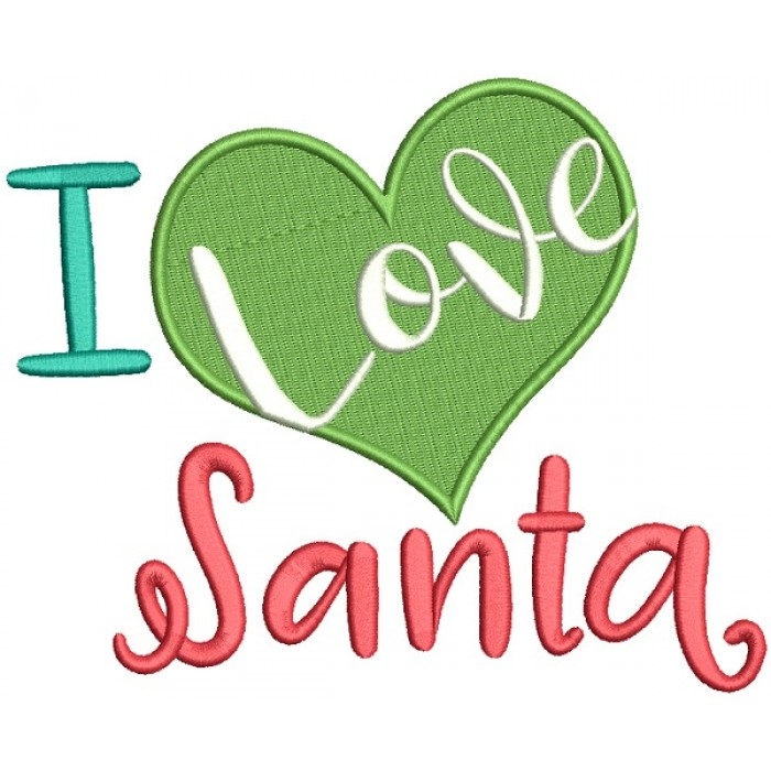 I Love Santa Big Heart Christmas Filled Machine Embroidery Design Digitized Pattern