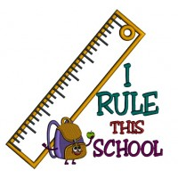 I Rule This School Big Ruler School Applique Machine Embroidery Design Digitized Pattern