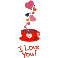 I love You Tea Cup Wih Hearts Applique Machine Embroidery Design Digitized Pattern