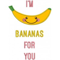I'm Bananas For You Applique Machine Embroidery Design Digitized Pattern