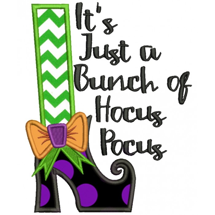 610d6a1c9b1 Its-Just-a-Bunch-Of-Hocus-Pocus -Halloween-Applique-Machine-Embroidery-Design-Digitized-Pattern-700x700.jpg