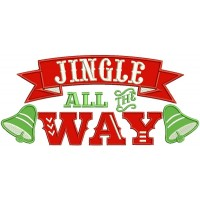 Jingle All The Way Christmas Bells Banner Applique Machine Embroidery Design Digitized Pattern