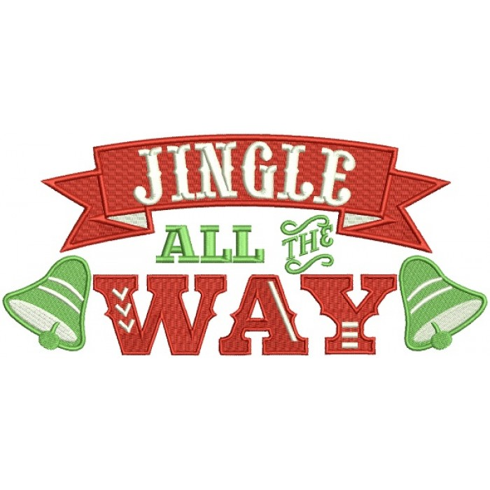 Jingle All The Way Christmas Bells Banner Filled Machine Embroidery Design Digitized Pattern