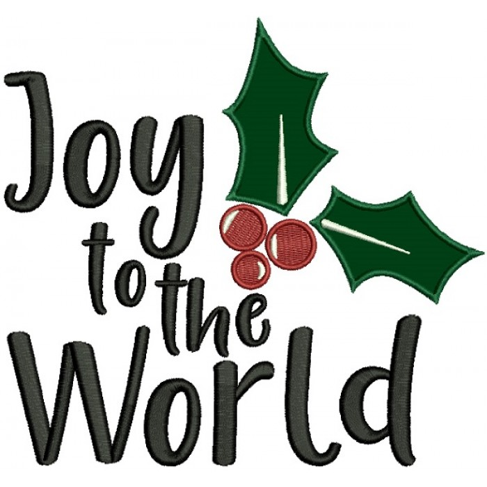 Joy To The World Christmas Applique Machine Embroidery Design Digitized Pattern