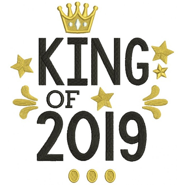 King Of 2019 New Year Filled Machine Embroidery Design Digitized Pattern