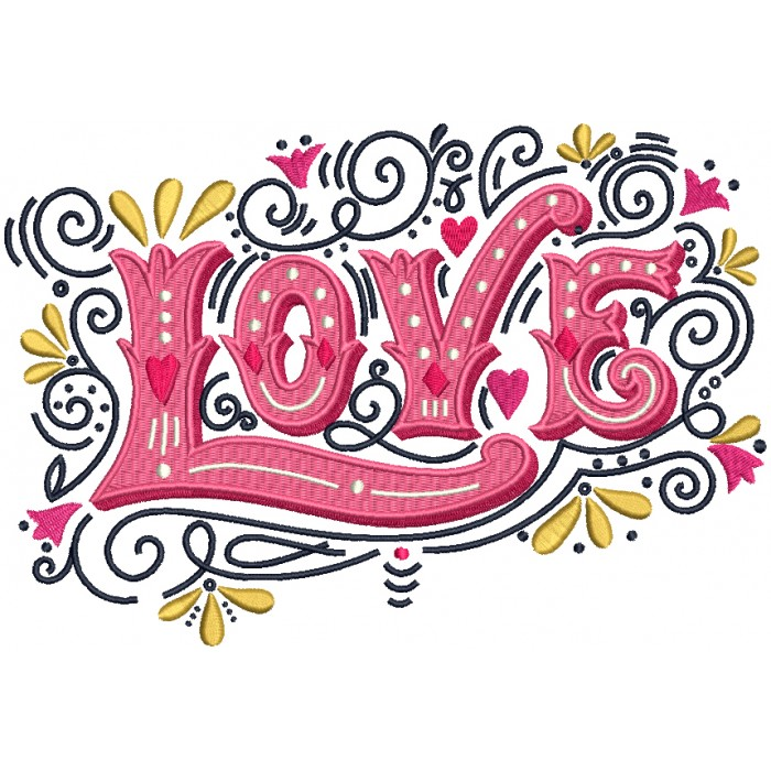 Love Fancy Letters With Hearts Filled Machine Embroidery Design Digitized Pattern