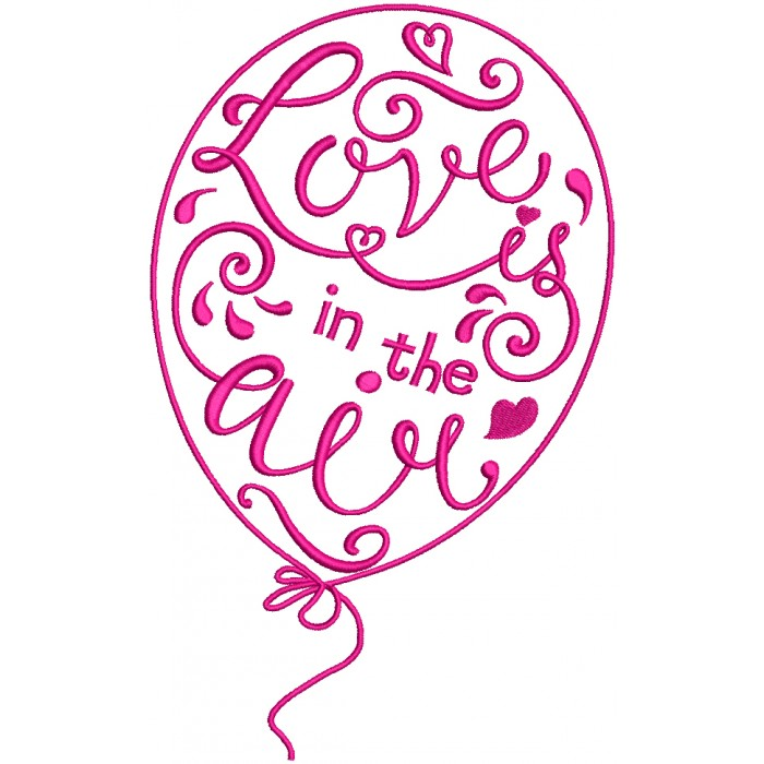 Love Is In The Air Ornate Balloon Filled Machine Embroidery Design Digitized Pattern