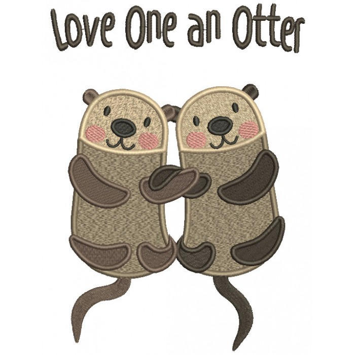 Love One An Otter Filled Machine Embroidery Design Digitized Pattern