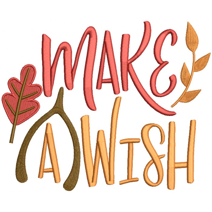 Make a Wish Fall Leaves Filled Machine Embroidery Design Digitized Pattern