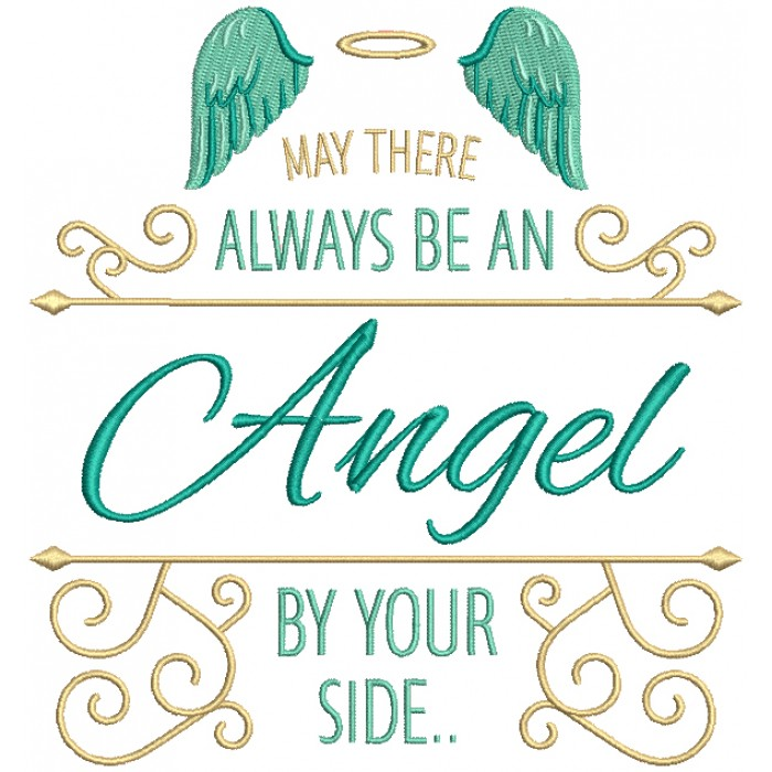 May There Always Be An Angel By Your Side Filled Machine Embroidery Design Digitized Pattern