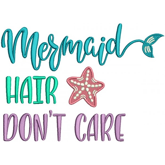 a1fb22140 Mermaid-Hair-Dont-Care -Starfish-Filled-Machine-Embroidery-Design-Digitized-Pattern-700x700.jpg