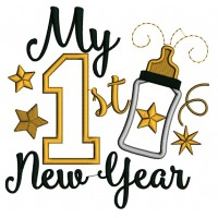 My First New Year Baby Bottle Applique Machine Embroidery Design Digitized Pattern