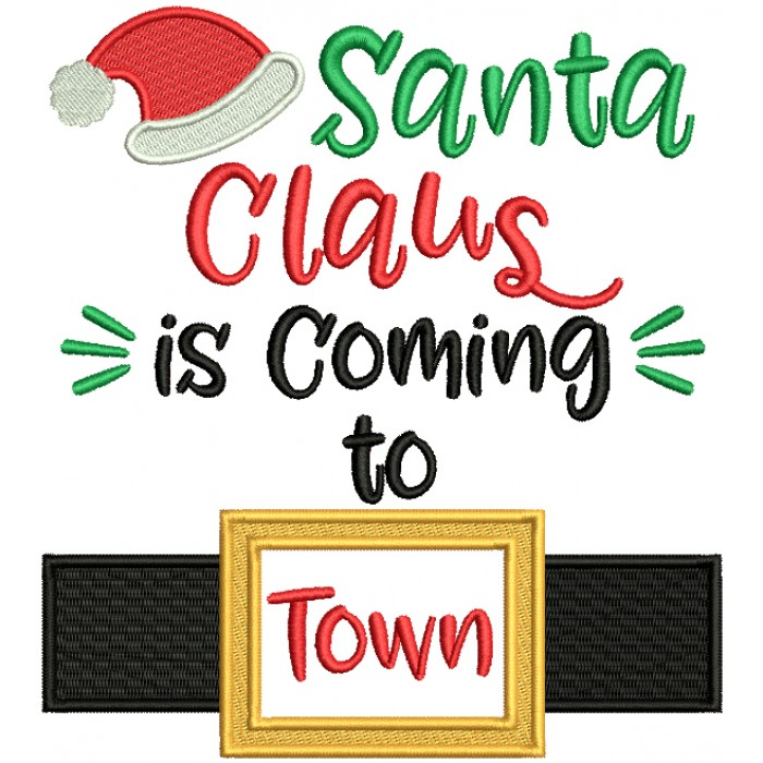 Santa Claus Is Coming To Town Christmas Filled Machine Embroidery Design Digitized Pattern