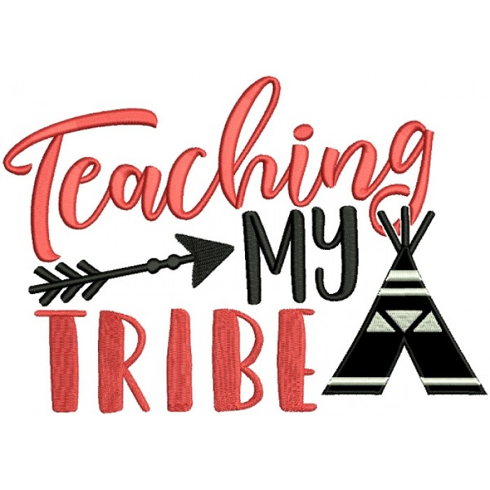 Teaching My Tribe Applique Machine Embroidery Design Digitized Pattern