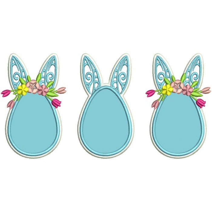 Three Easter Eggs With Bunny Ears Applique Machine Embroidery Design Digitized