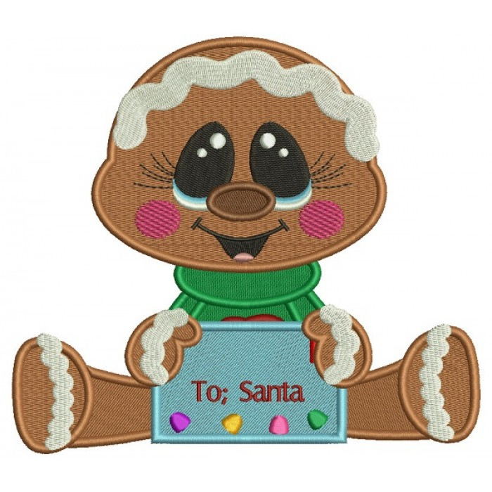 To Santa Gingerbread Man Christmas Filled Machine Embroidery Design Digitized Pattern