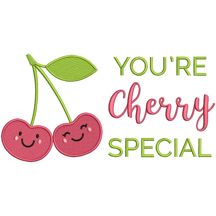 You're Cherry Special Filled Machine Embroidery Design Digitized Pattern