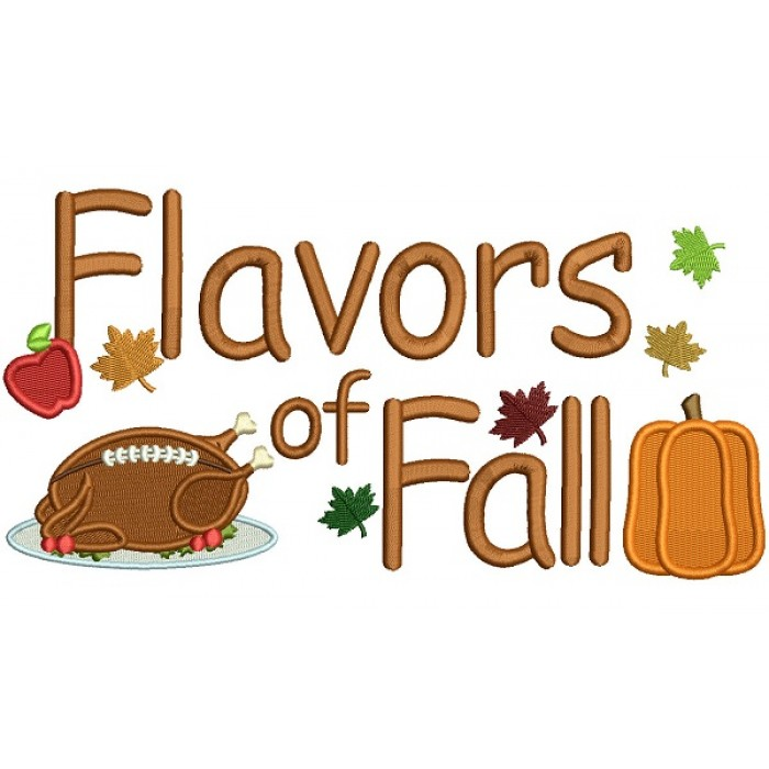 Flavors Of Fall Turkey Fall Filled Thanksgiving Machine Embroidery Design Digitized Pattern