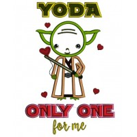 Looks Like Yoda From Star Wars Only One For Me Applique Machine Embroidery Design Digitized Pattern