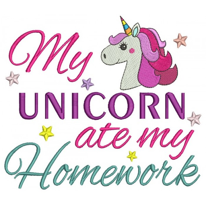 My Unicorn Ate My Homework Filled Machine Embroidery Design Digitized Pattern