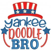 Yankee Doodle Bro Patriotic Applique Machine Embroidery Design Digitized Pattern