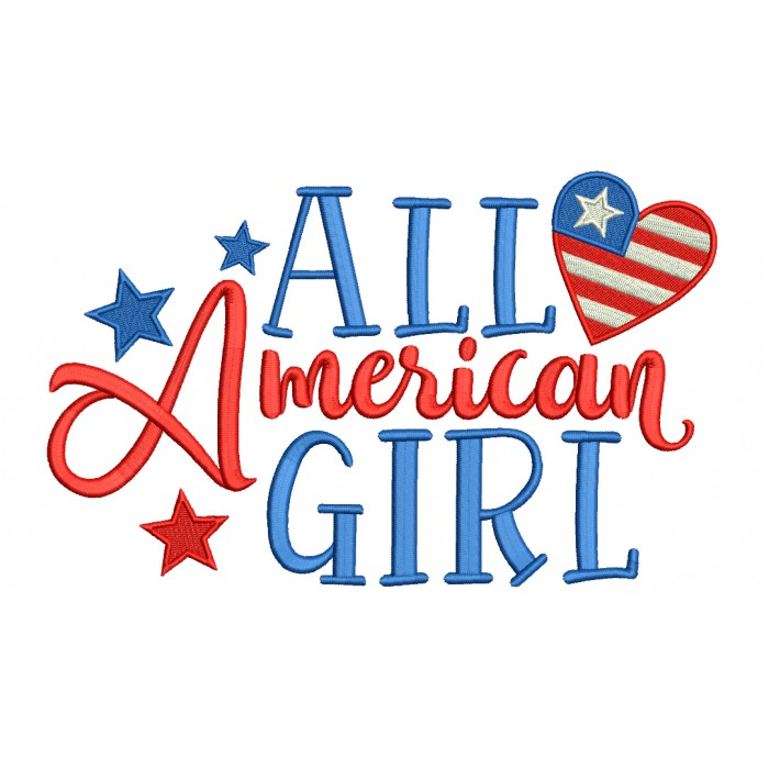 All American Girl With Heart Patriotic Filled Machine Embroidery Design Digitized Pattern