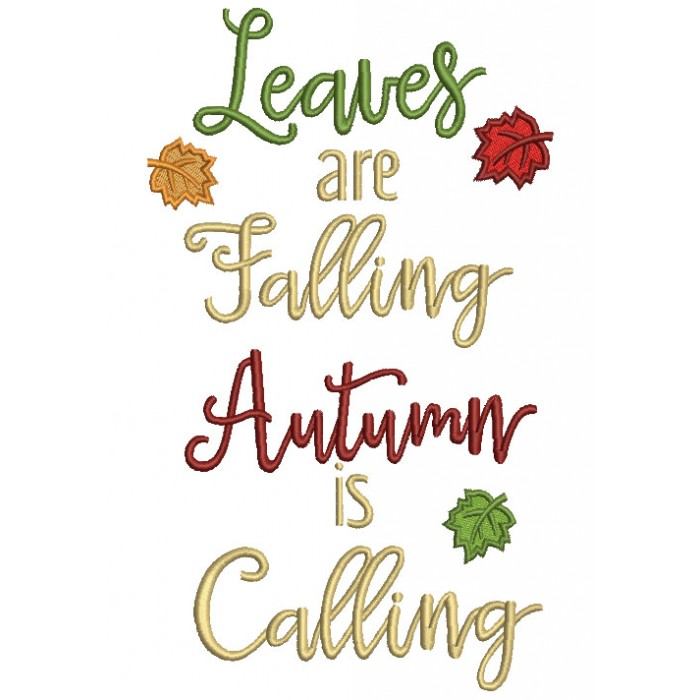 Leaves Are Falling Autumn is Calling Thanksgiving Filled Machine Embroidery Design Digitized Pattern
